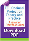 Full occlusal protection – theory and practice of occlusal therapy