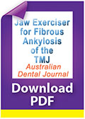 Jaw exerciser for fibrous ankylosis of the temporomandibular joint